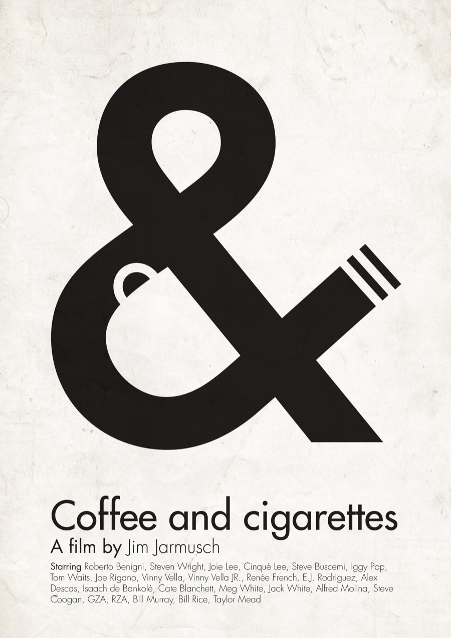 Coffee & Cigarettes Poster - An ampersand love affair