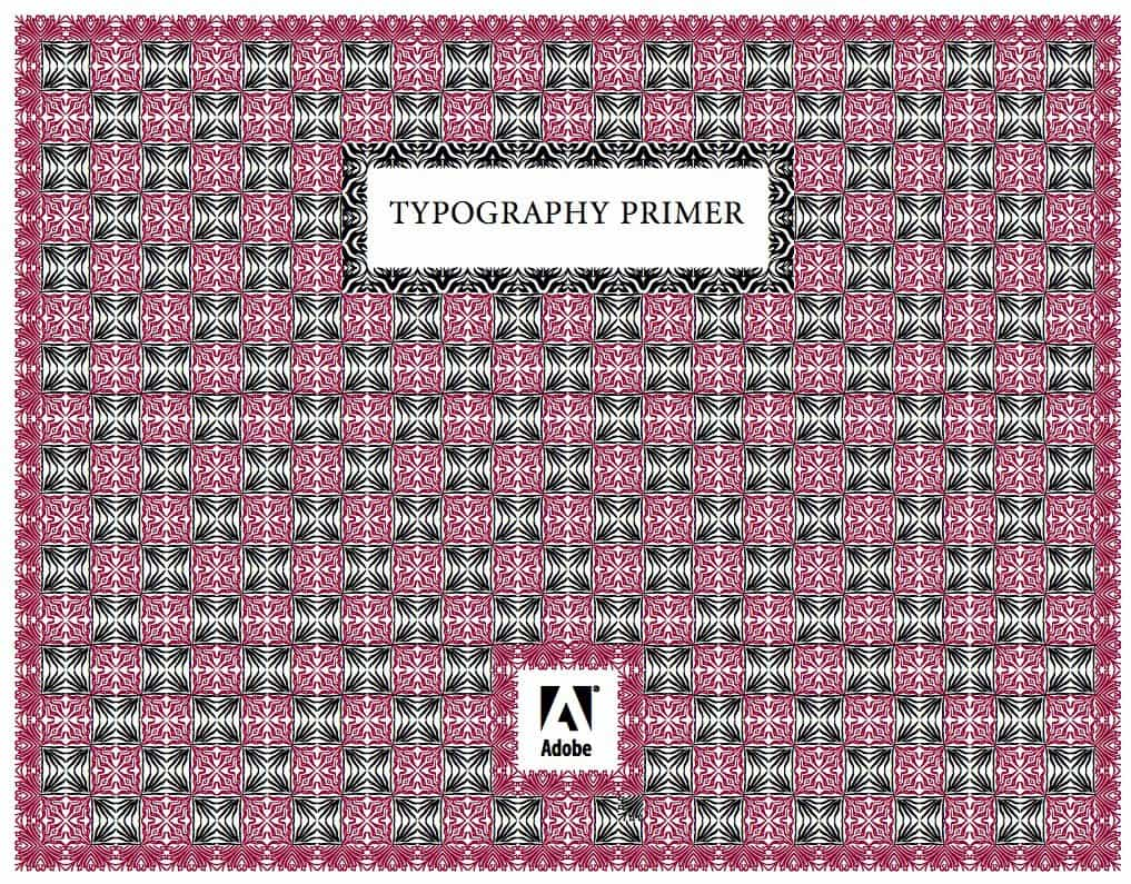 The Typography Primer by Adobe Glossary of Typographic Terms