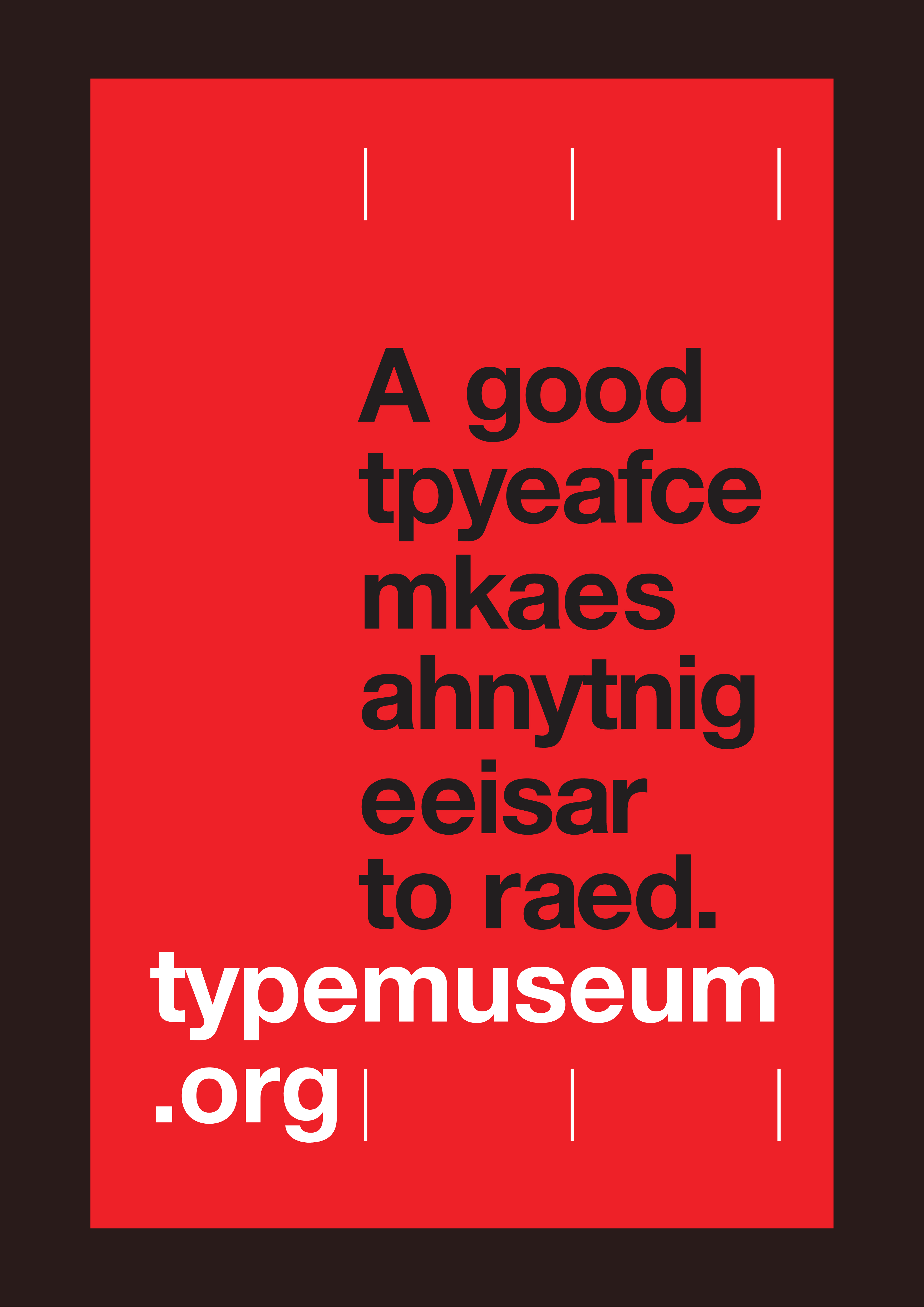 A good tpyeafce mkaes ahnytnig eeisar to raed - typemuseum.org