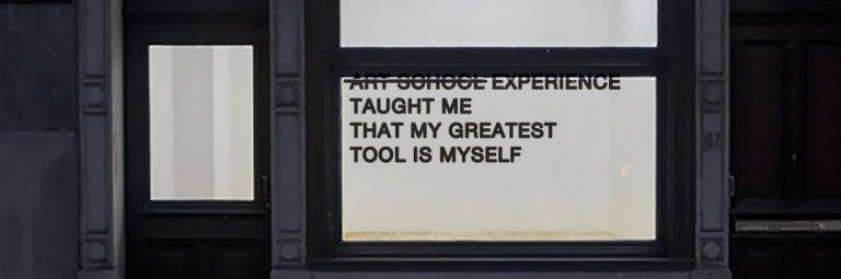 Experience (Not Artschool) Taught Me That My Greatest Tool Is Myself