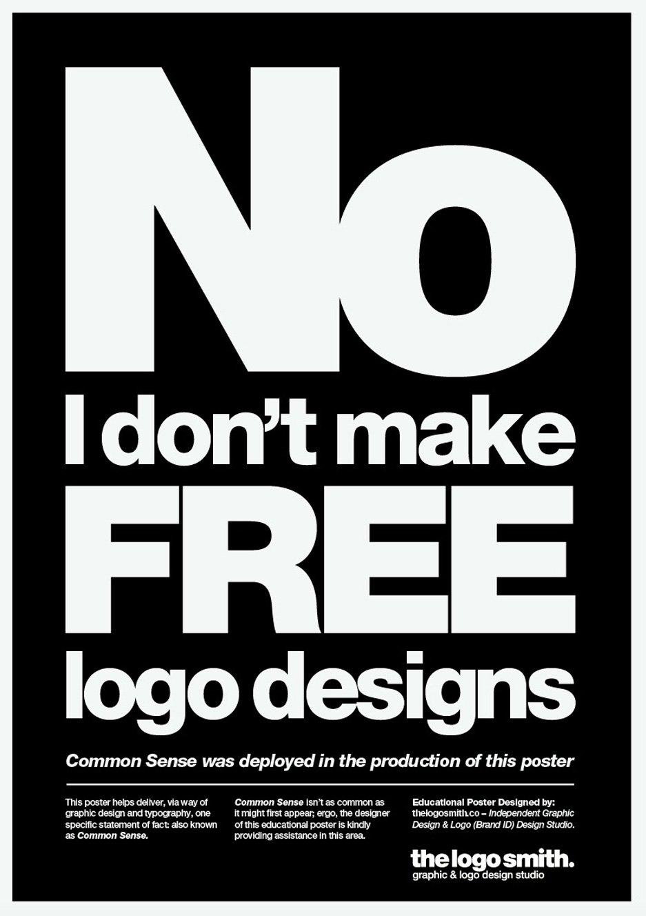 no i don t make free logo designs poster for download