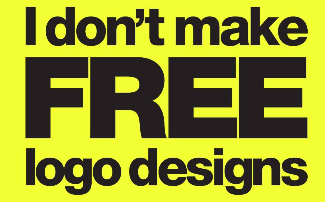 No. I don't make free logo designs poster