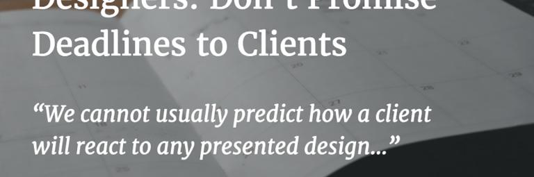 Logo Designers: Don't Promise Deadlines