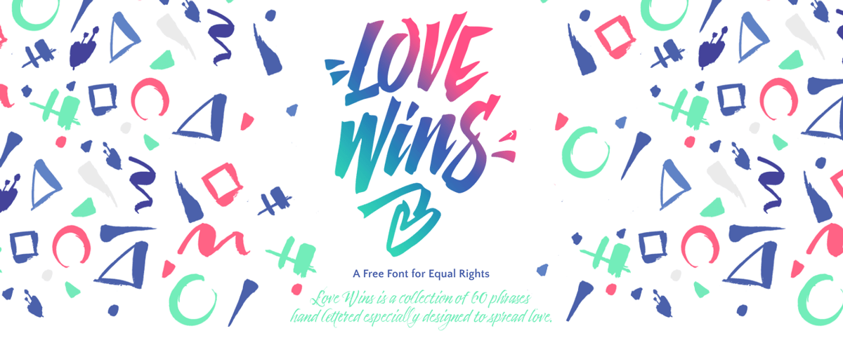 Love Wins Hand Lettered free font for equal rights