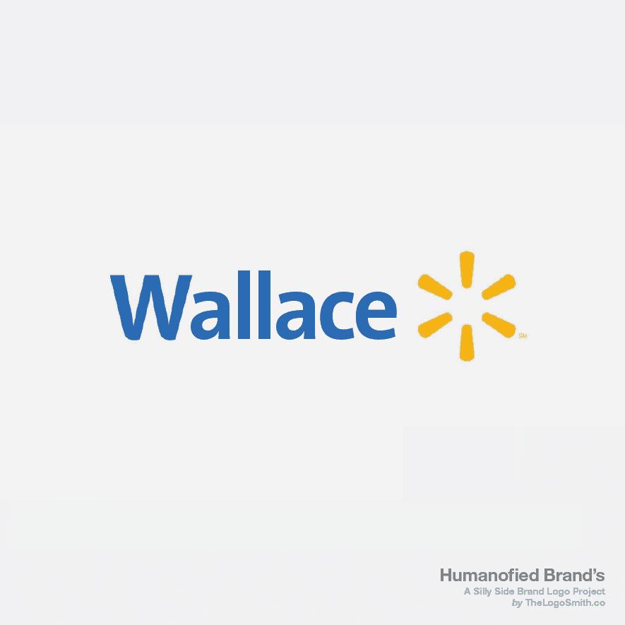 Humanofied-Brands-Wallmart-vs-Wallace-1