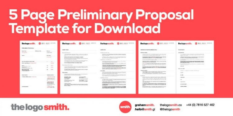 5 Page Preliminary Proposal Client Template for Download by The Logo Smith